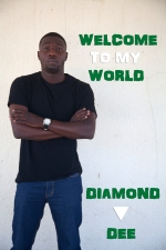 [AUDIO] Welcome to my world by: Diamond Dee