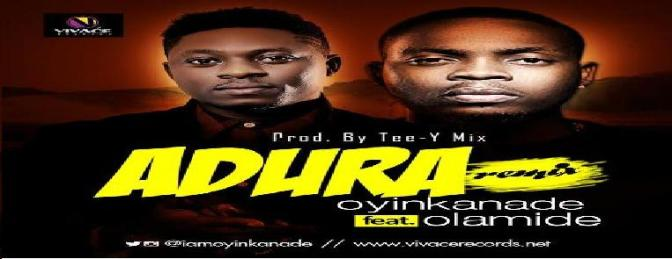 Oyinkanade – Adura (Remix) ft. Olamid