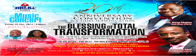 20th ANNIVERSARY CONVENTION : Rhema Chapel Bodija