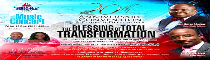 20th ANNIVERSARY CONVENTION : Rhema Chapel Bodija