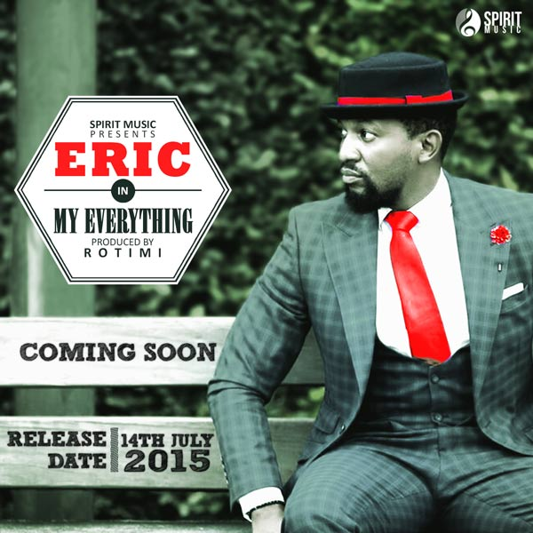 Comming soon… Eric Arubayi – My Everything